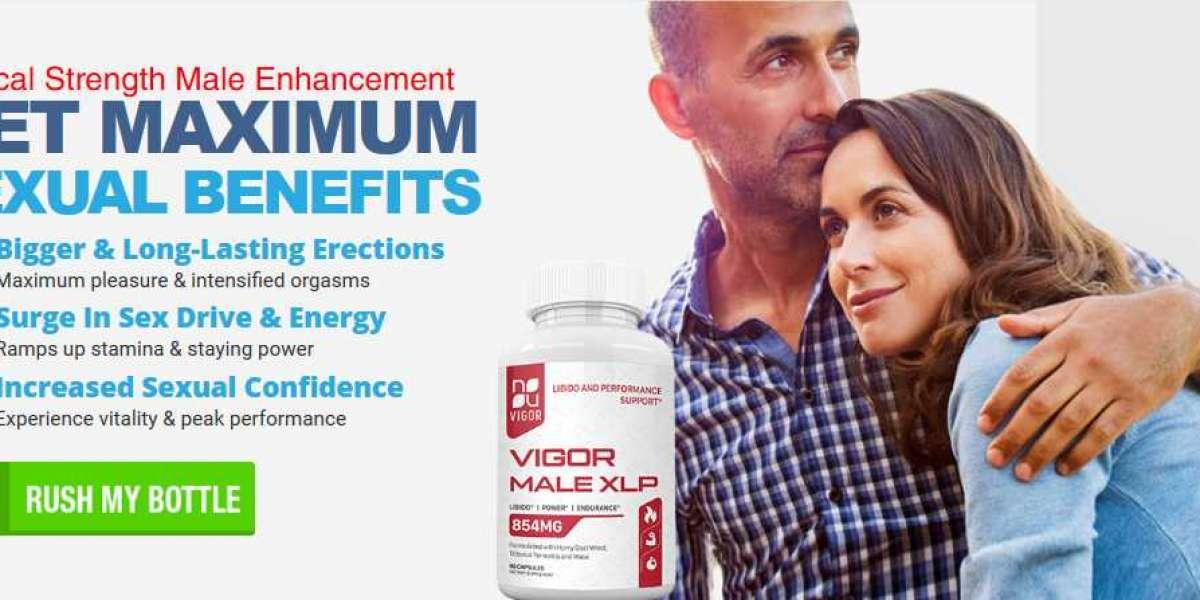 Advantages Of Utilizing A Vigor Male XLP Supplement